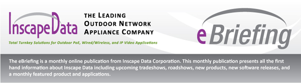 Monthly Publication of  Inscape Data Corporation, The Leading Outdoor Network Appliance Company