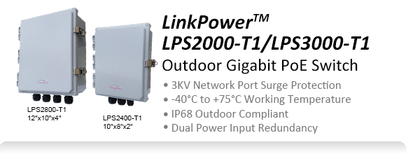 LinkPower2000 Outdoor Gigabit PoE Switch - 3KV Network Port Surge Protection -40~ +75°C Working Temperature IP68 Outdoor Compliant